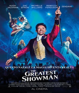 ''The Greatest Showman'', il film con Hugh Jackman in lingua originale al Cinema Odeon