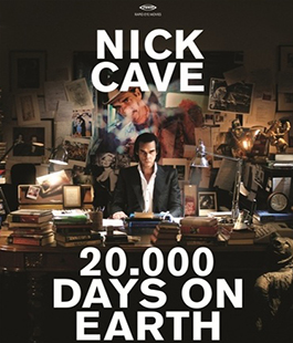 Apriti Cinema!: ''Nick Cave: 20.000 Days on the Earth'' di Ian Forsyth, Jane Pollard